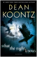 dean_koontz_what_the_night_knows1